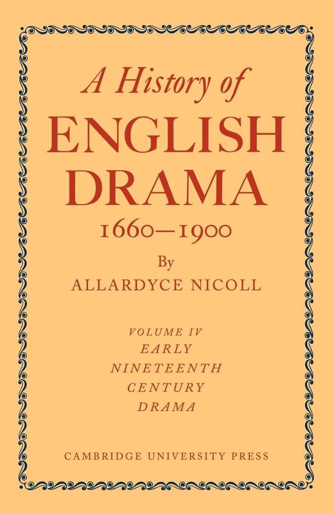 A History of English Drama 1660-1900 als Taschenbuch