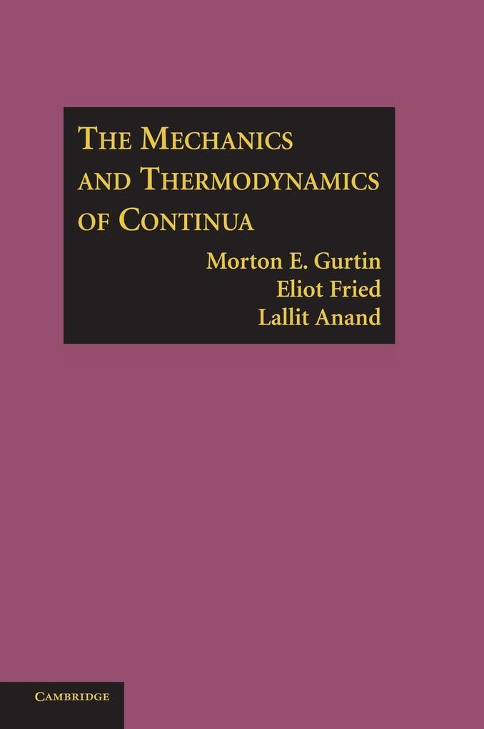 The Mechanics and Thermodynamics of Continua als Buch (gebunden)
