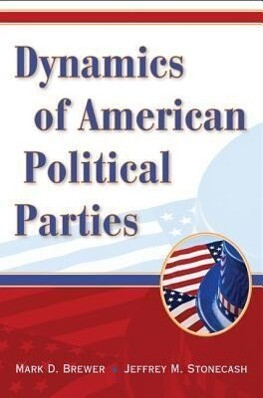 Dynamics of American Political Parties als Taschenbuch
