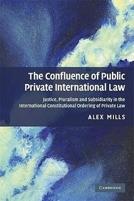 The Confluence of Public and Private International Law als Taschenbuch