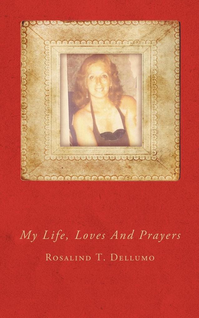 My Life, Loves and Prayers als Taschenbuch