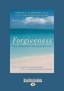 Forgiveness: The Greatest Healer of All (Easyread Large Edition)