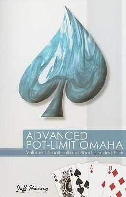 Advanced Pot-Limit Omaha: Volume I: Small Ball and Short-Handed Play als Taschenbuch