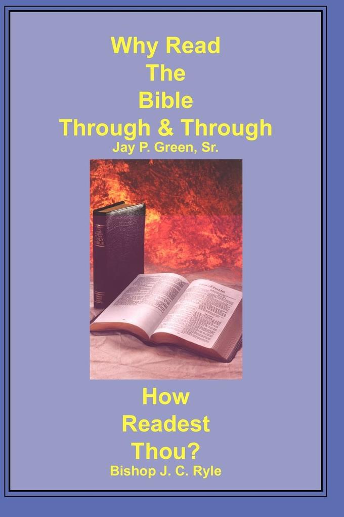 Why Read the Bible Through & How Readest Thou? als Taschenbuch