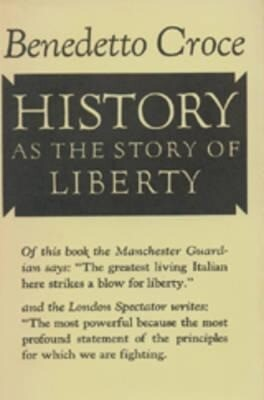 History as the Story of Liberty als Buch (gebunden)