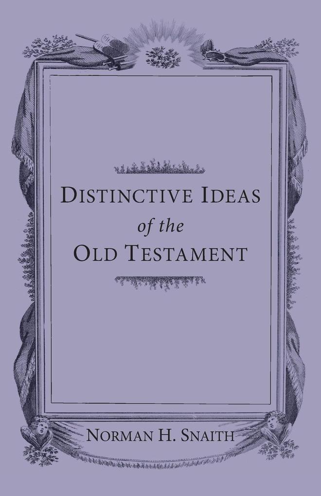 Distinctive Ideas of the Old Testament als Taschenbuch