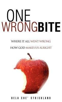 One Wrong Bite als Buch (gebunden)