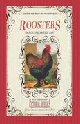 Roosters (Pictorial America): Vintage Images of America's Living Past