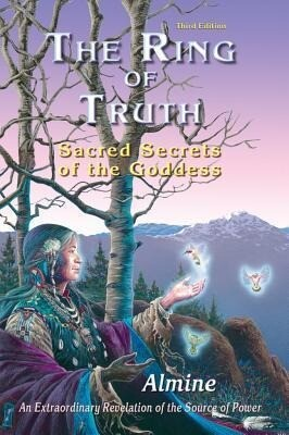 The Ring of Truth: Sacred Secrets of the Goddess als Taschenbuch