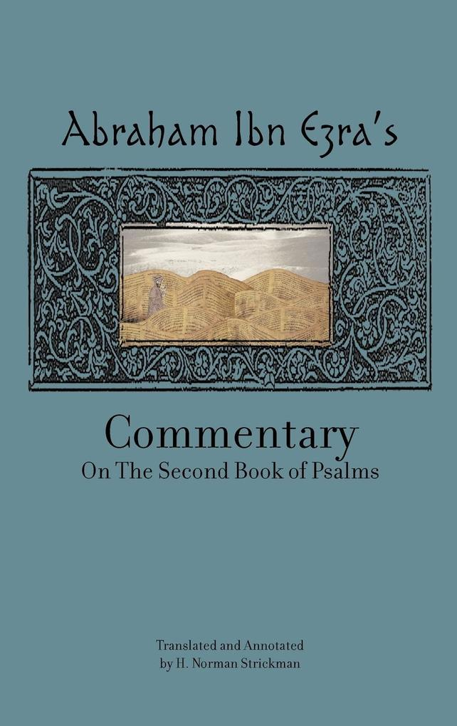 Rabbi Abraham Ibn Ezra's Commentary on the Second Book of Psalms als Buch (gebunden)
