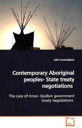 Contemporary Aboriginal peoples- State treaty negotiations als Buch (gebunden)
