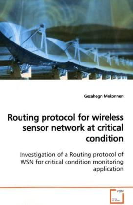 Routing protocol for wireless sensor network atcritical condition als Buch (gebunden)