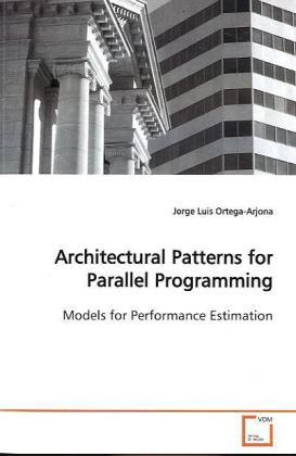 Architectural Patterns for Parallel Programming als Buch (gebunden)