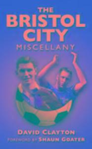 The Bristol City Miscellany als Taschenbuch