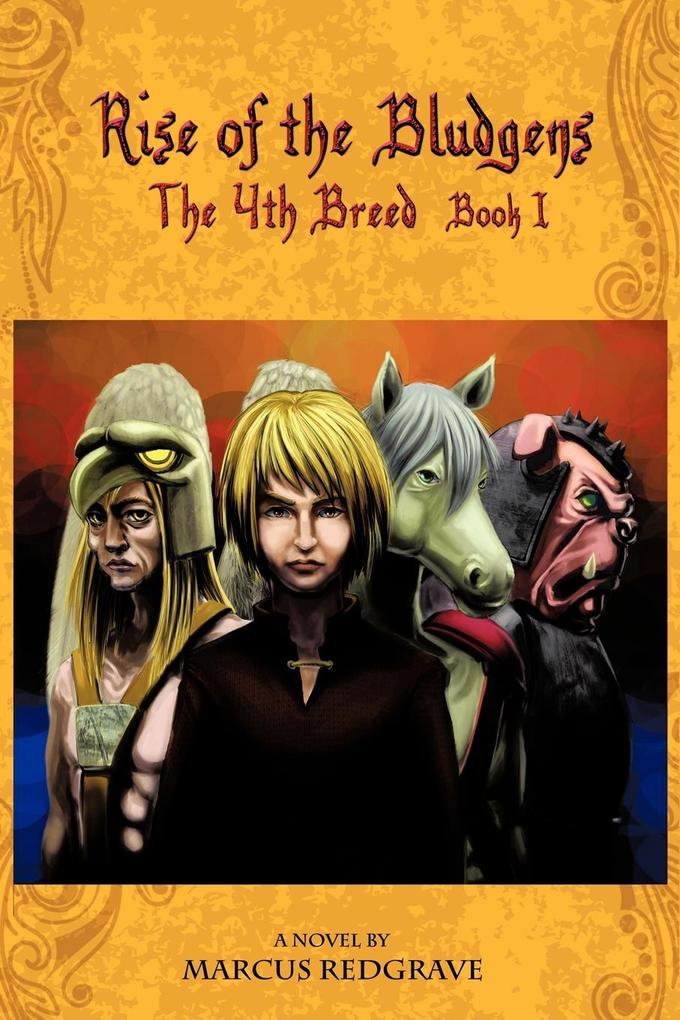 The 4th Breed: Book 1: Rise of the Bludgens als Taschenbuch