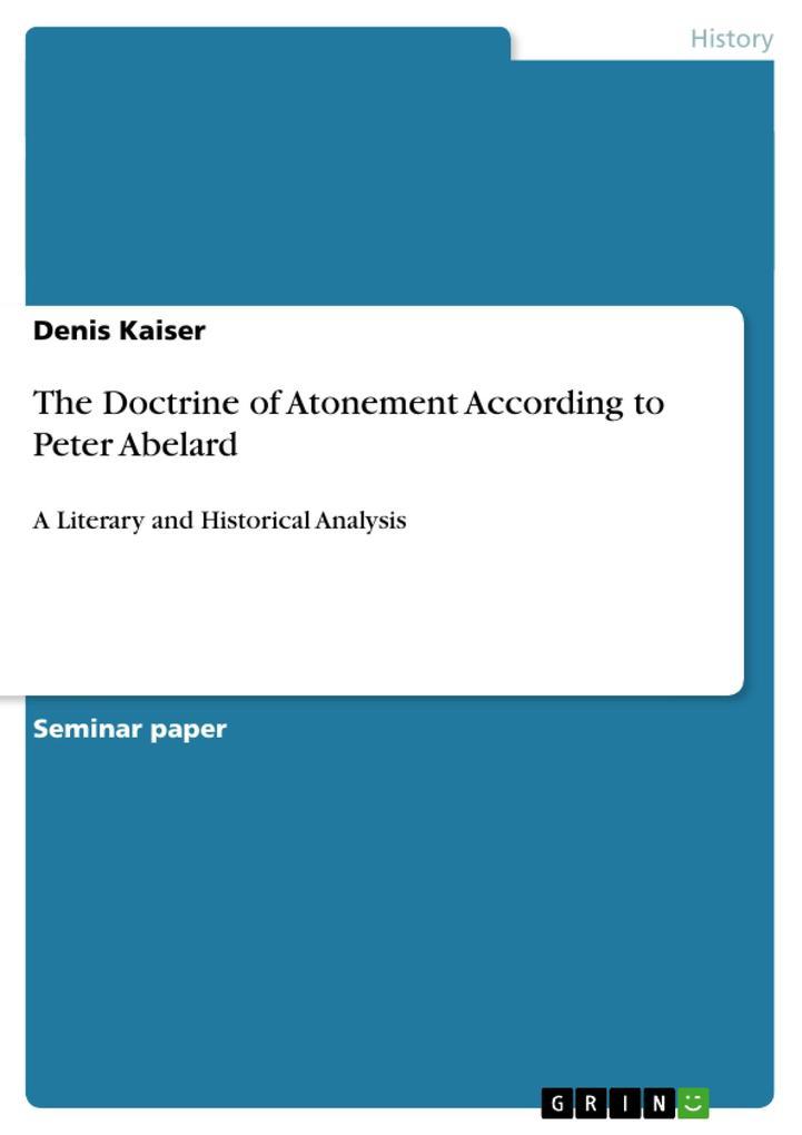 The Doctrine of Atonement According to Peter Abelard als Buch (gebunden)