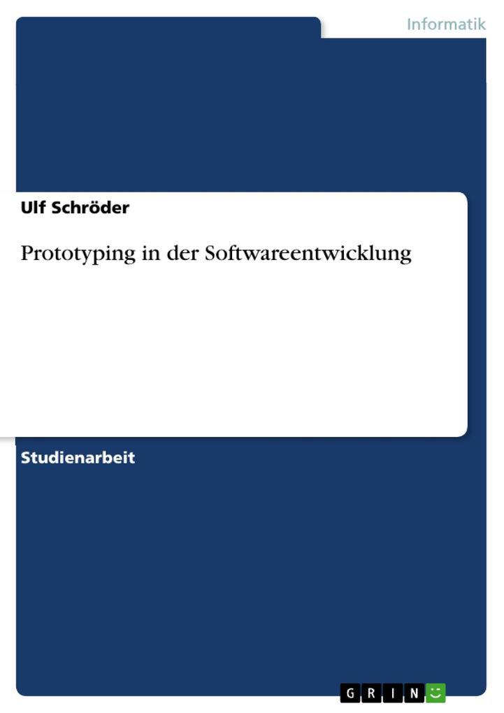 Prototyping in der Softwareentwicklung als Buch (geheftet)