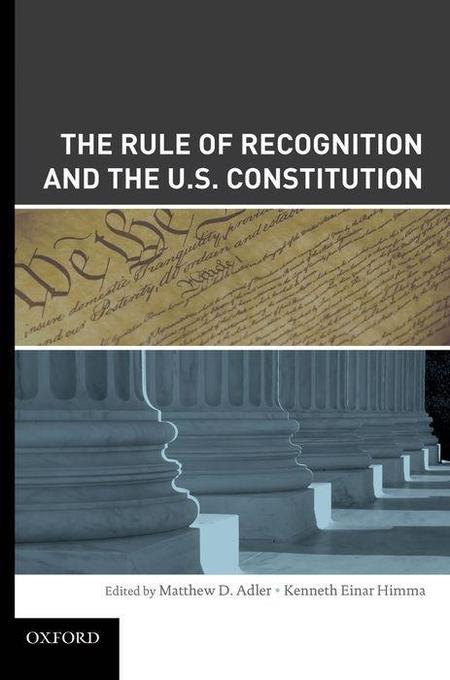 The Rule of Recognition and the U.S. Constitution als Buch (gebunden)