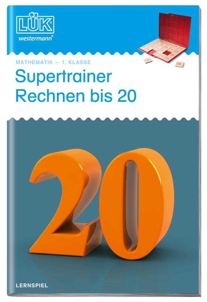 LÜK. Supertrainer Rechnen bis 20 als Buch (geheftet)