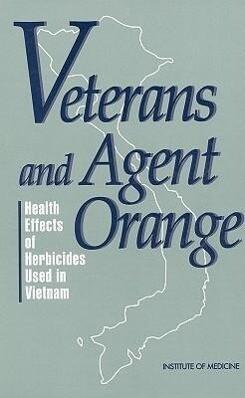 Veterans and Agent Orange: Health Effects of Herbicides Used in Vietnam als Taschenbuch