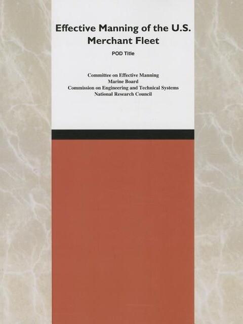 Effective Manning of the U.S. Merchant Fleet als Taschenbuch
