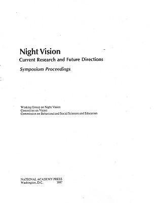 Night Vision: Current Research and Future Directions, Symposium Proceedings als Taschenbuch