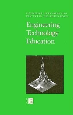 Engineering Education and Practice in the United States: Engineering Technology Education als Taschenbuch