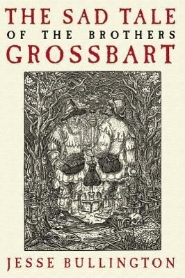 The Sad Tale of the Brothers Grossbart als Taschenbuch