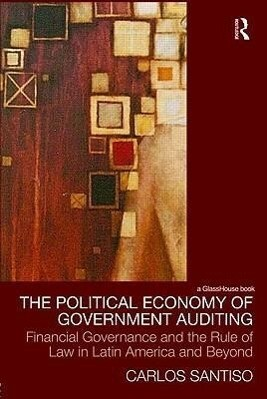 The Political Economy of Government Auditing als Buch (gebunden)