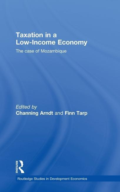 Taxation in a Low-Income Economy als Buch (gebunden)