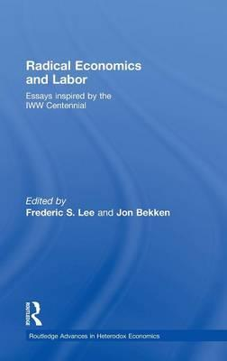 Radical Economics and Labour als Buch (gebunden)