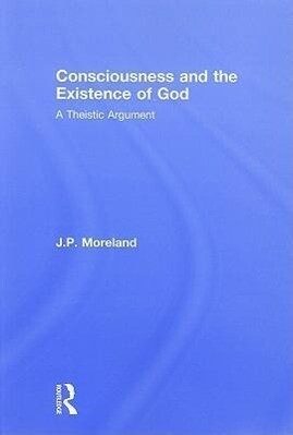 Consciousness and the Existence of God als Taschenbuch