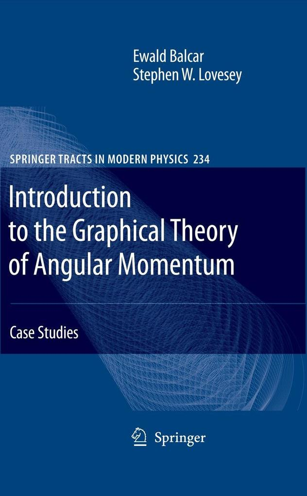 Introduction to the Graphical Theory of Angular Momentum als Buch (gebunden)