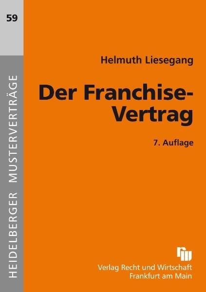 Der Franchise-Vertrag als Buch (geheftet)