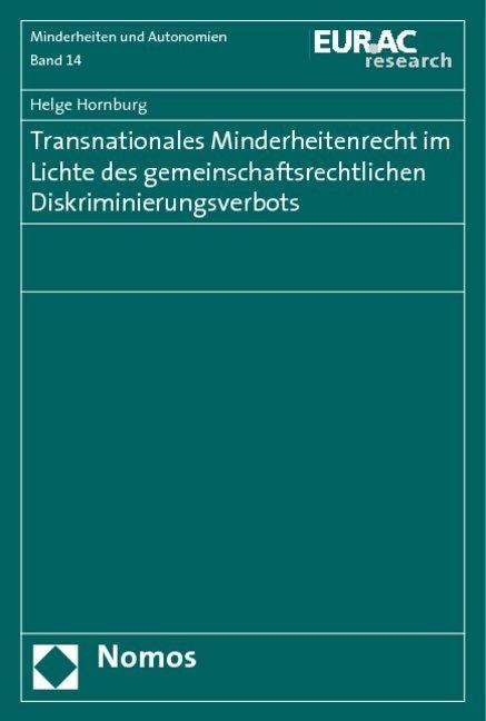 Transnationales Minderheitenrecht im Lichte des gemeinschaftsrechtlichen Diskriminierungsverbots als Buch (kartoniert)