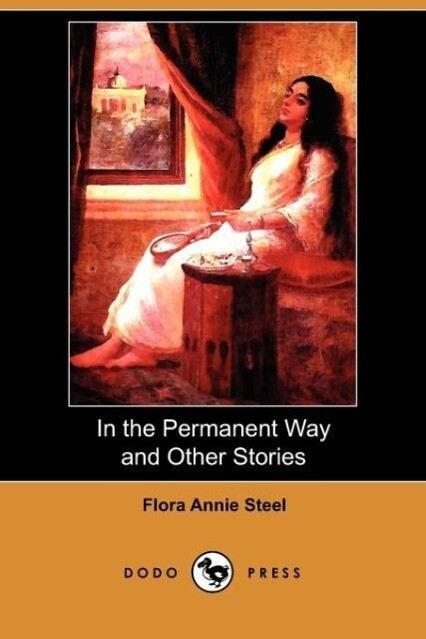 In the Permanent Way and Other Stories (Dodo Press) als Taschenbuch