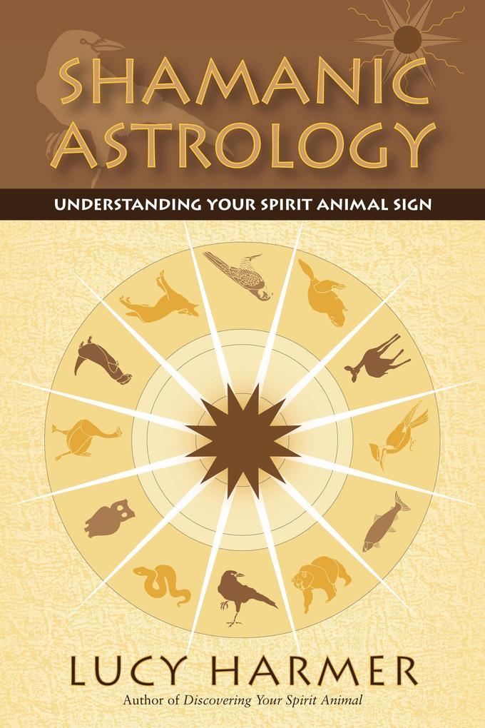 Shamanic Astrology als Taschenbuch