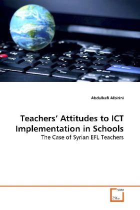 Teachers' Attitudes to ICT Implementation in Schools als Buch (kartoniert)