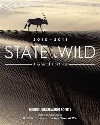 State of the Wild 2010-2011: A Global Portrait als Buch (gebunden)
