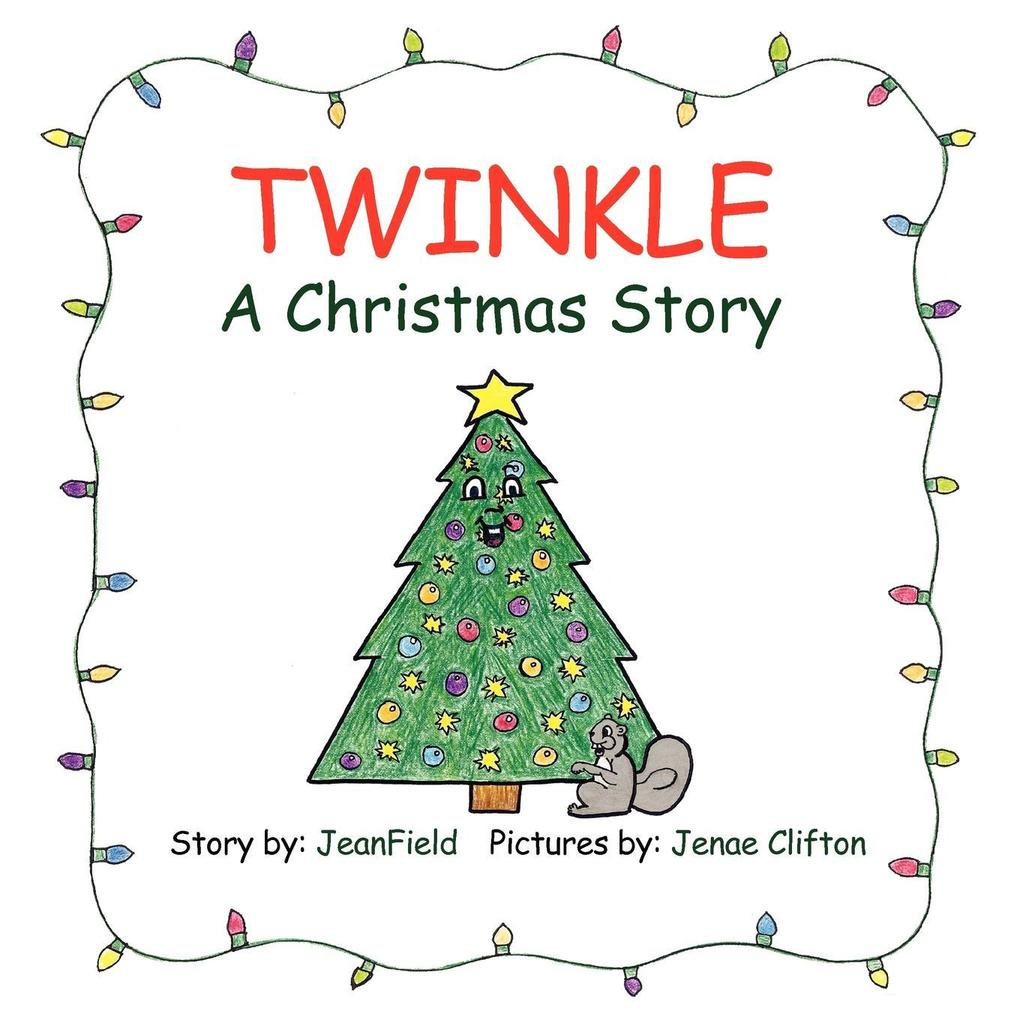 Twinkle, a Christmas Story als Taschenbuch