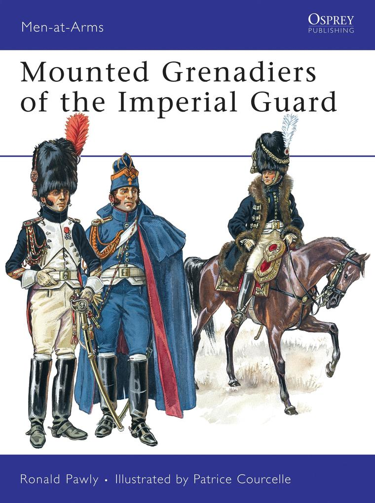 Mounted Grenadiers of the Imperial Guard als Taschenbuch