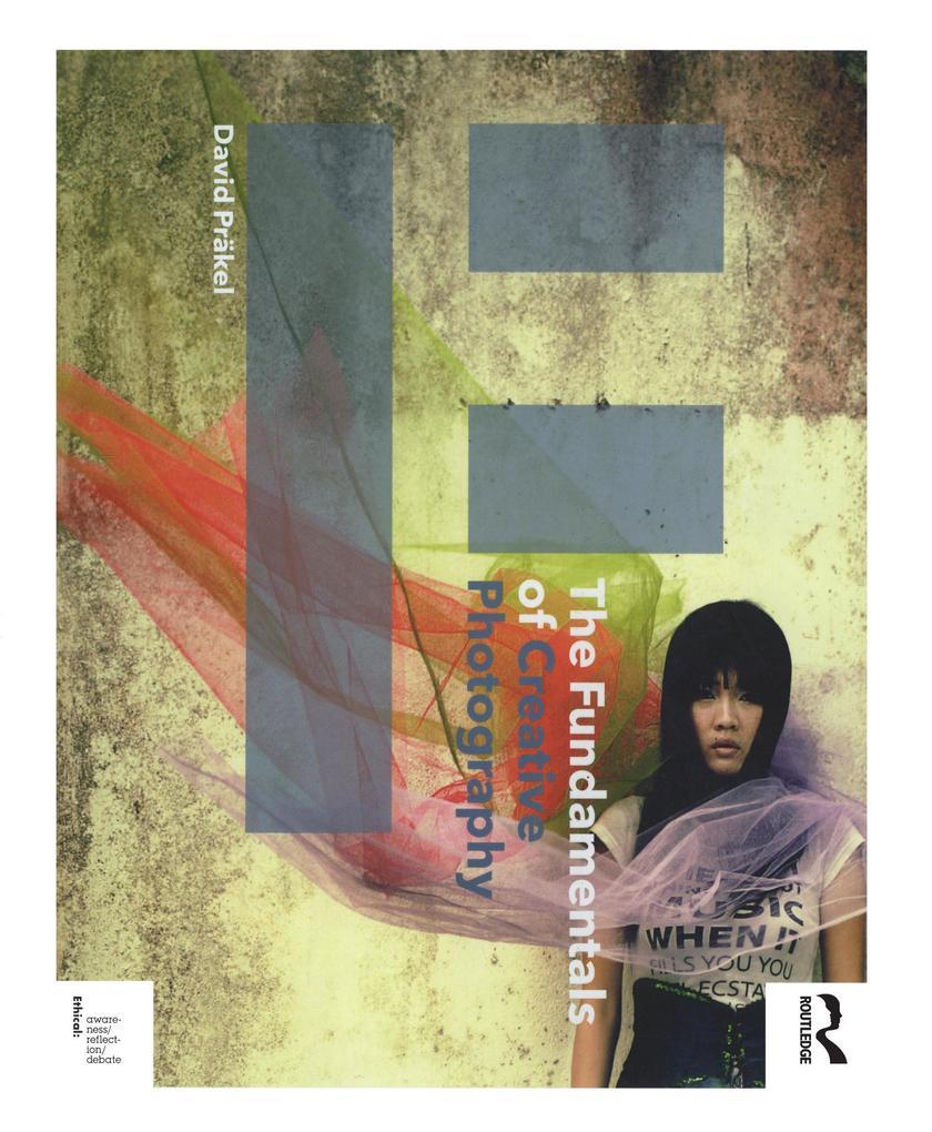 The Fundamentals of Creative Photography als Taschenbuch