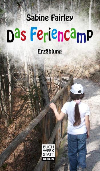 Das Feriencamp als Buch (kartoniert)