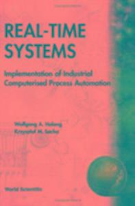 Real-time Systems: Implementation Of Industrial Computerized Process Automation als Taschenbuch