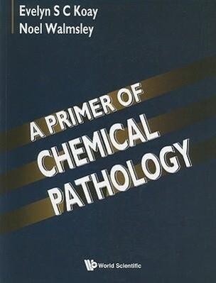 Primer Of Chemical Pathology, A als Taschenbuch