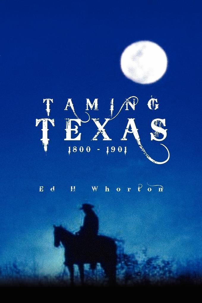 Taming Texas als Taschenbuch