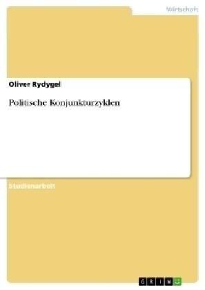 Politische Konjunkturzyklen als Buch (gebunden)