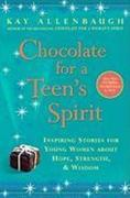 Chocolate for a Teen's Spirit