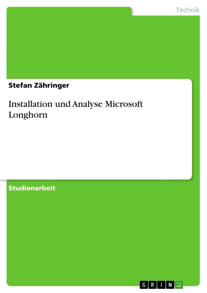 Installation und Analyse Microsoft Longhorn als Buch (gebunden)