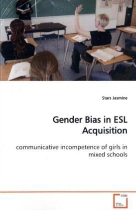 Gender Bias in ESL Acquisition als Buch (gebunden)
